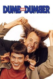 Another movie Dumb & Dumber of the director Peter Farrelly.