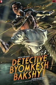 Detective Byomkesh Bakshy! movie cast and synopsis.