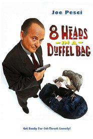 8 Heads in a Duffel Bag with Andy Comeau.