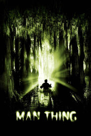 Another movie Man-Thing of the director Brett Leonard.
