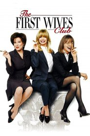 Another movie The First Wives Club of the director Hugh Wilson.