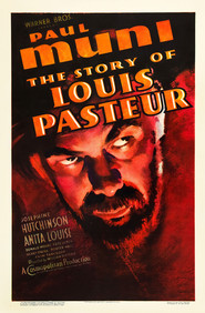 Another movie The Story of Louis Pasteur of the director William Dieterle.