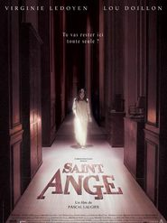 Another movie Saint Ange of the director Pascal Laugier.