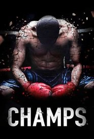 Champs movie cast and synopsis.
