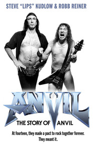 Another movie Anvil! The Story of Anvil of the director Sacha Gervasi.