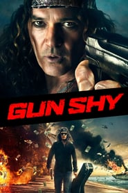 Gun Shy movie cast and synopsis.