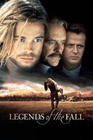 Another movie Legends of the Fall of the director Edward Zwick.