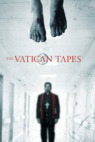 The Vatican Tapes movie cast and synopsis.