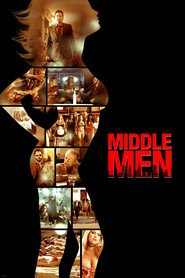 Another movie Middle Men of the director George Gallo.