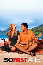 Another movie 50 First Dates of the director Peter Segal.
