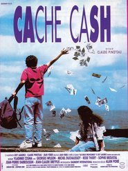 Another movie Cache Cash of the director Claude Pinoteau.