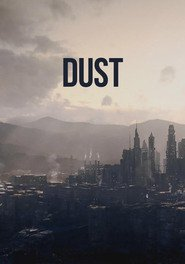 Dust movie cast and synopsis.