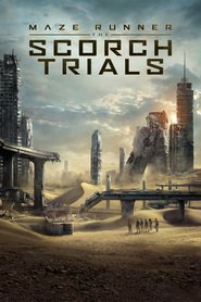 Maze Runner: The Scorch Trials - latest movie.