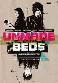Another movie Unmade Beds of the director Alexis Dos Santos.