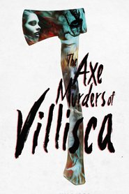 The Axe Murders of Villisca movie cast and synopsis.
