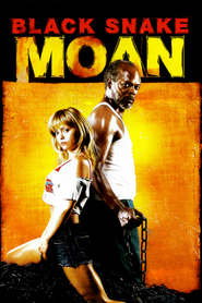 Another movie Black Snake Moan of the director Craig Brewer.