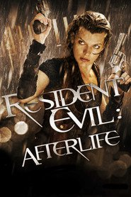 Resident Evil: Afterlife movie cast and synopsis.