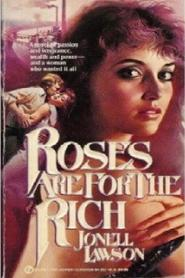 Roses Are for the Rich with Richard Masur.