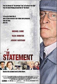 Another movie The Statement of the director Norman Jewison.