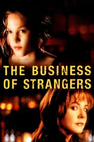 Another movie The Business of Strangers of the director Patrick Stettner.