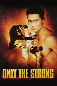 Only the Strong with Mark Dacascos.