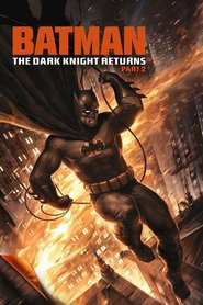 Another movie Batman: The Dark Knight Returns, Part 2 of the director Jay Oliva.