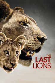 The Last Lions movie cast and synopsis.