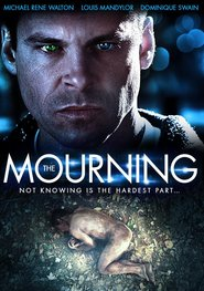 The Mourning movie cast and synopsis.