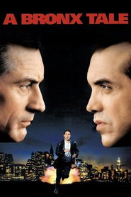 Another movie A Bronx Tale of the director Robert De Niro.