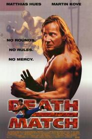 Death Match movie cast and synopsis.