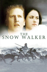 Another movie The Snow Walker of the director Charles Martin Smith.