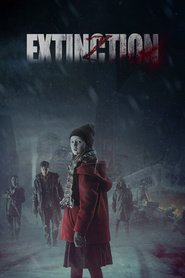 Extinction movie cast and synopsis.