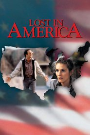 Another movie Lost in America of the director Albert Brooks.