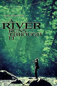 A River Runs Through It with Brenda Blethyn.