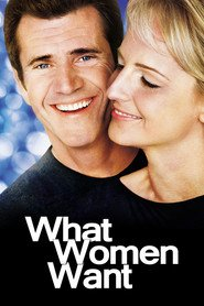 Another movie What Women Want of the director Nancy Meyers.