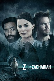 Z for Zachariah movie cast and synopsis.