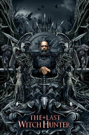 The Last Witch Hunter - latest movie.