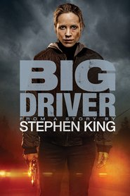 Big Driver movie cast and synopsis.
