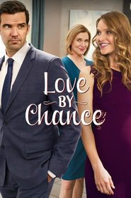 Love by Chance movie cast and synopsis.