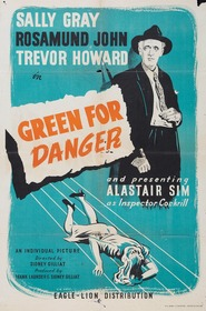 Green for Danger movie cast and synopsis.