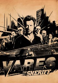 Vares - Sheriffi movie cast and synopsis.