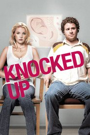 Knocked Up movie cast and synopsis.