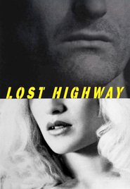 Lost Highway is similar to Road Train.