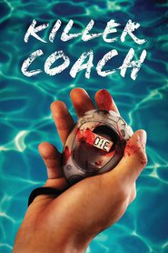 Killer Coach movie cast and synopsis.