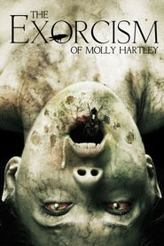 The Exorcism of Molly Hartley movie cast and synopsis.