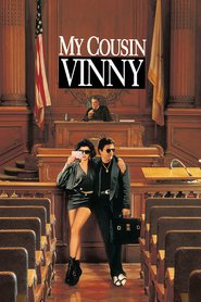 Another movie My Cousin Vinny of the director Jonathan Lynn.