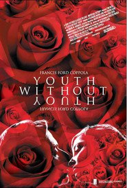 Another movie Youth Without Youth of the director Francis Ford Coppola.
