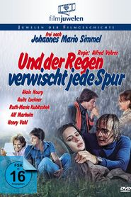 Another movie Und der Regen verwischt jede Spur of the director Alfred Vohrer.