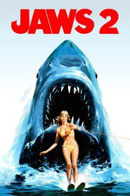 Jaws 2 movie cast and synopsis.