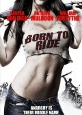 Another movie Born to Ride of the director James Fargo.